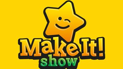 Впервые в России Make it! Show – творческий фестиваль-шоу для всей семьи